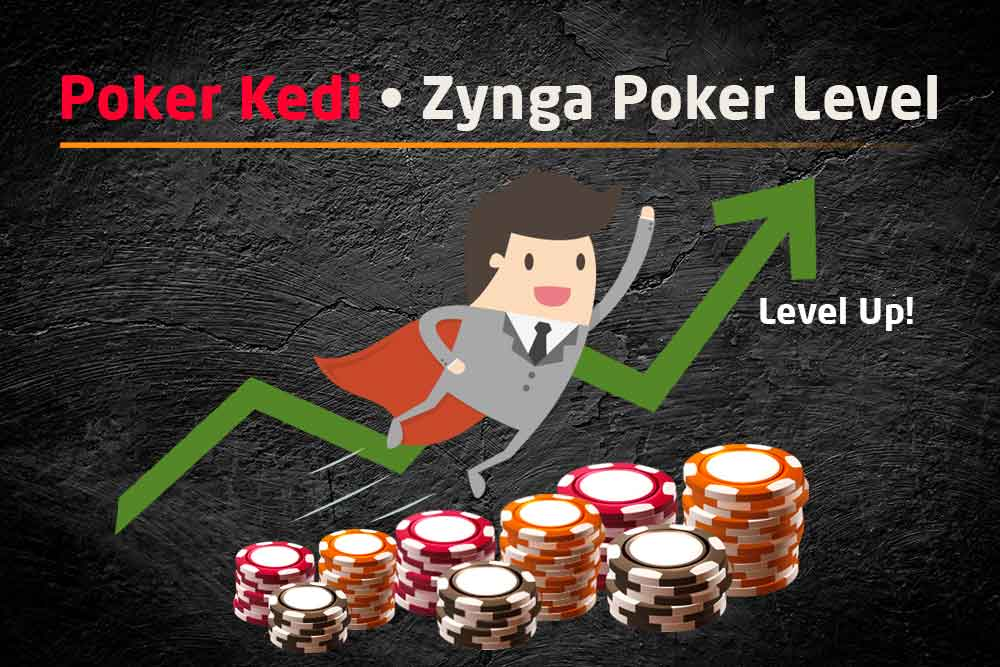 Zynga Poker Level